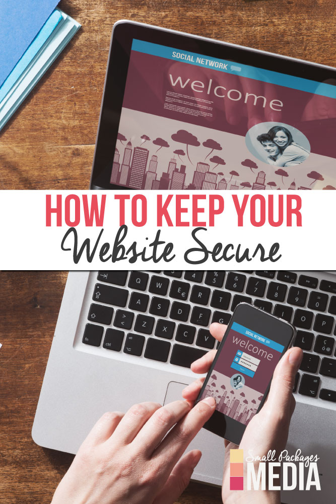 So you have a new blog or website but is it protected? Learn how to keep your website secure!